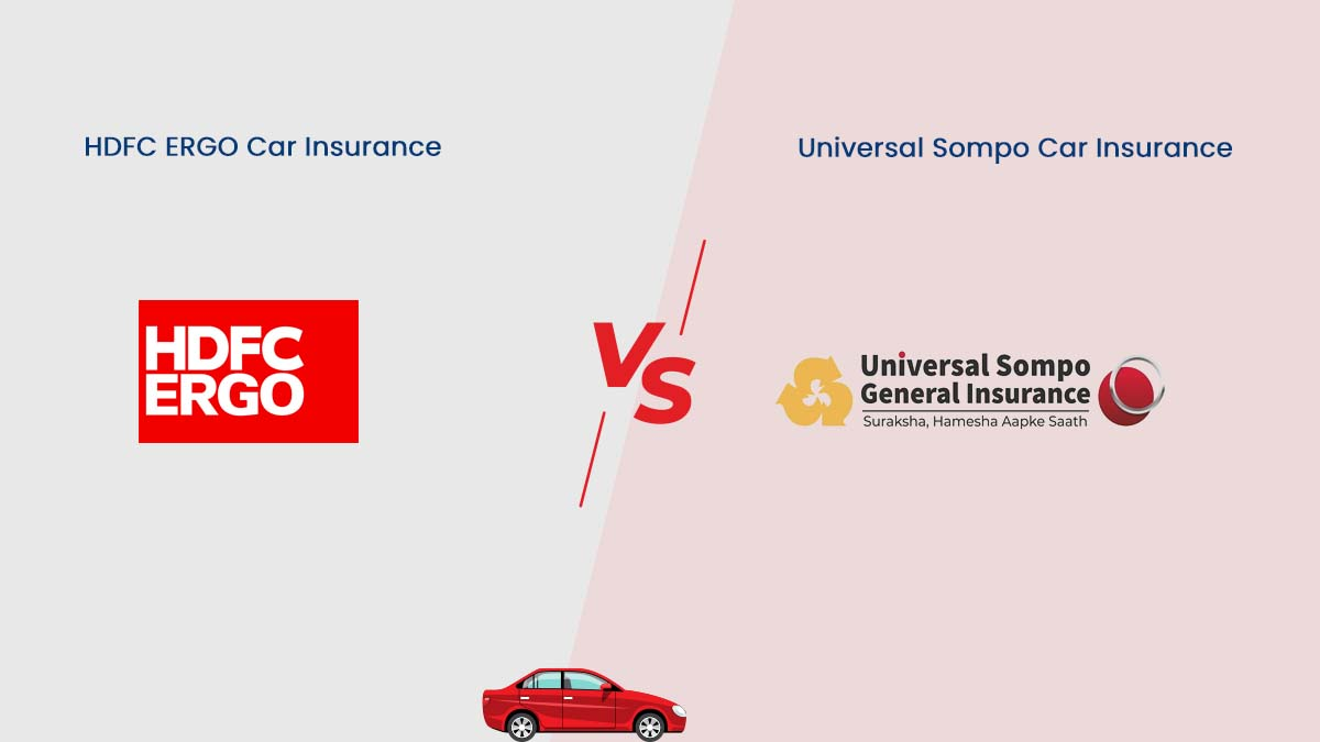 Compare Features of HDFC ERGO vs Universal Sompo insurance
